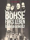 Böhse Onkelz - Böhse für's Leben - Dokumentation